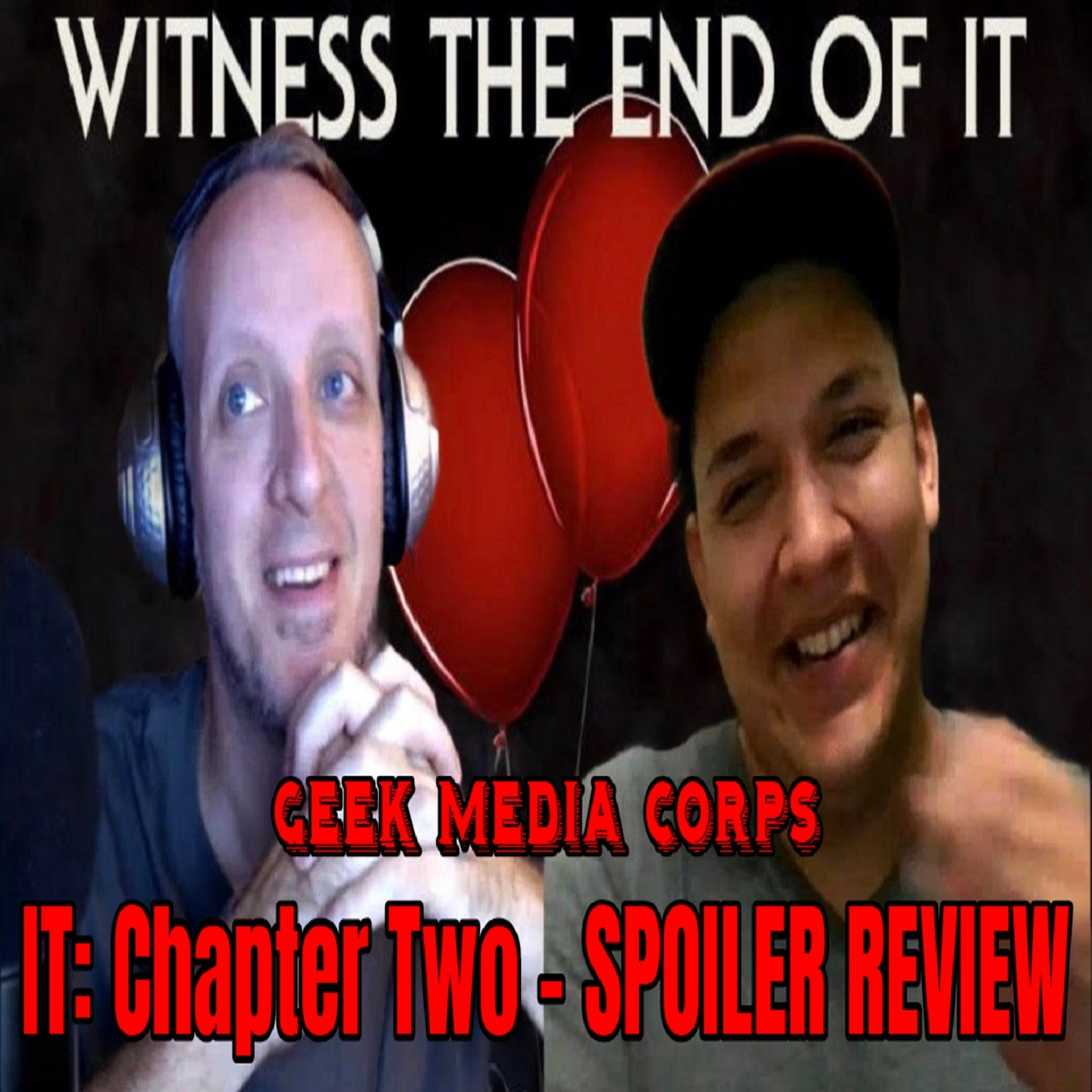 GVN Presents: Geek Media Corps Issue #127 - IT: Chapter Two Spoiler Review