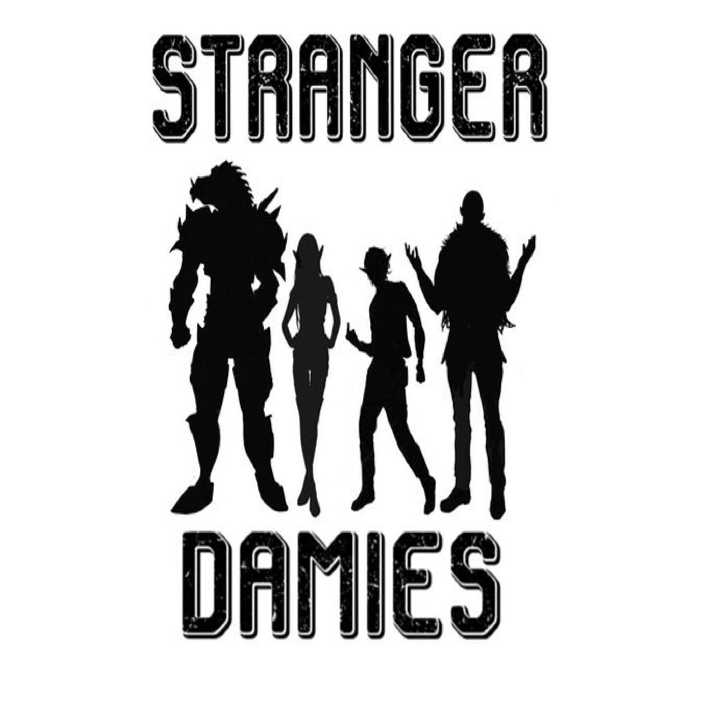 GVN Presents: Stranger Damies Ep. 90 -- ¡Viva La Stilben!