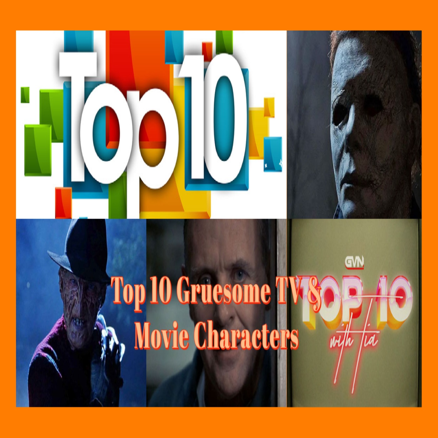 Top 10 Gruesome TV and Movie Characters