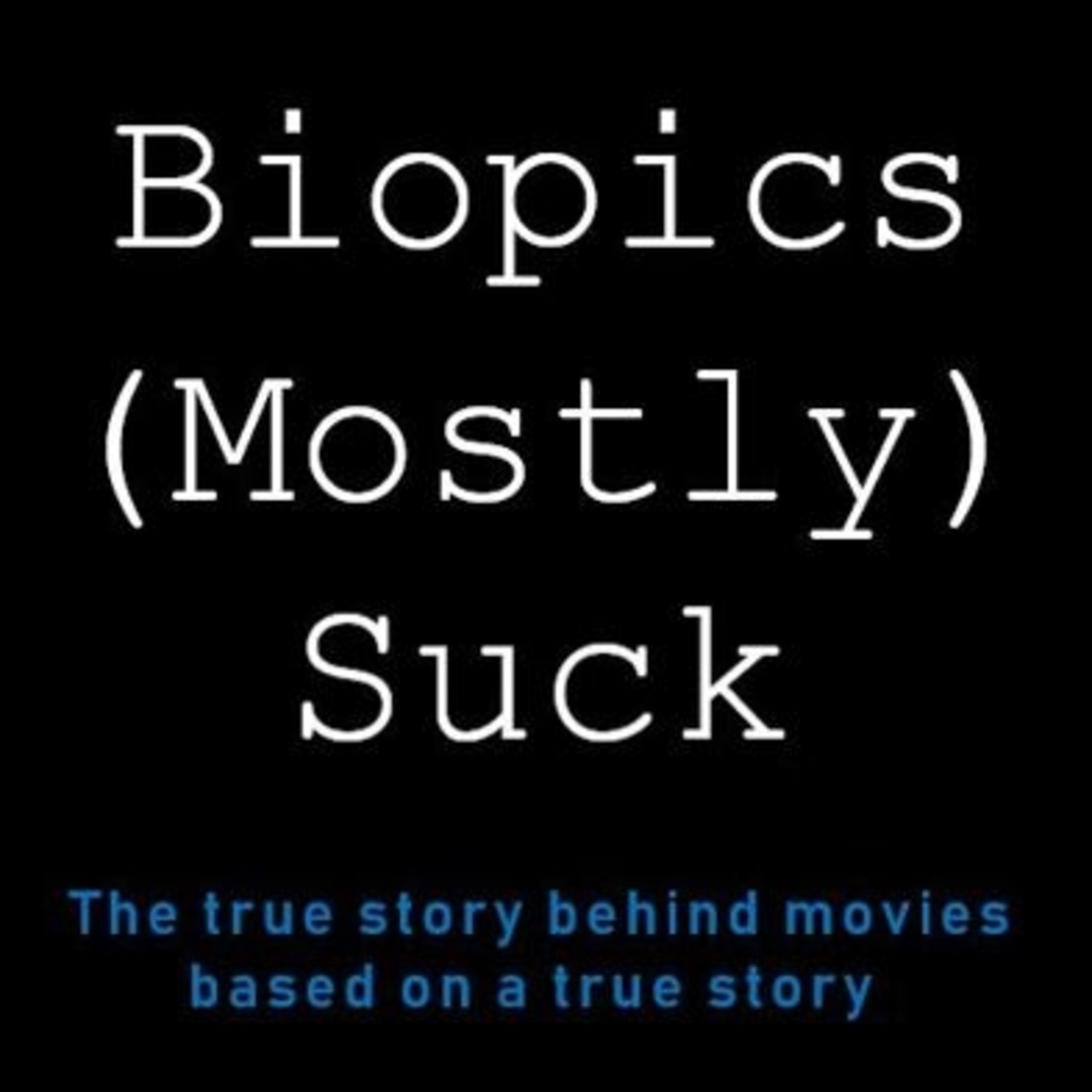 Biopics (Mostly) Suck - Never Cry Wolf - Episode 17