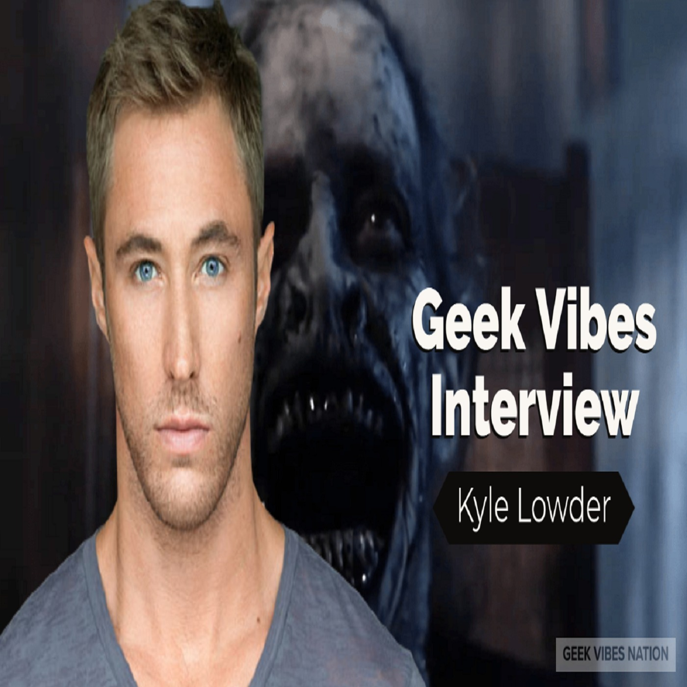 Geek Vibes Interview w/ Kyle Lowder