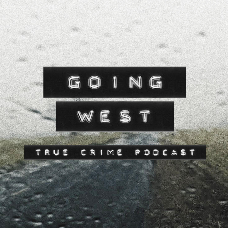 Going West: True Crime