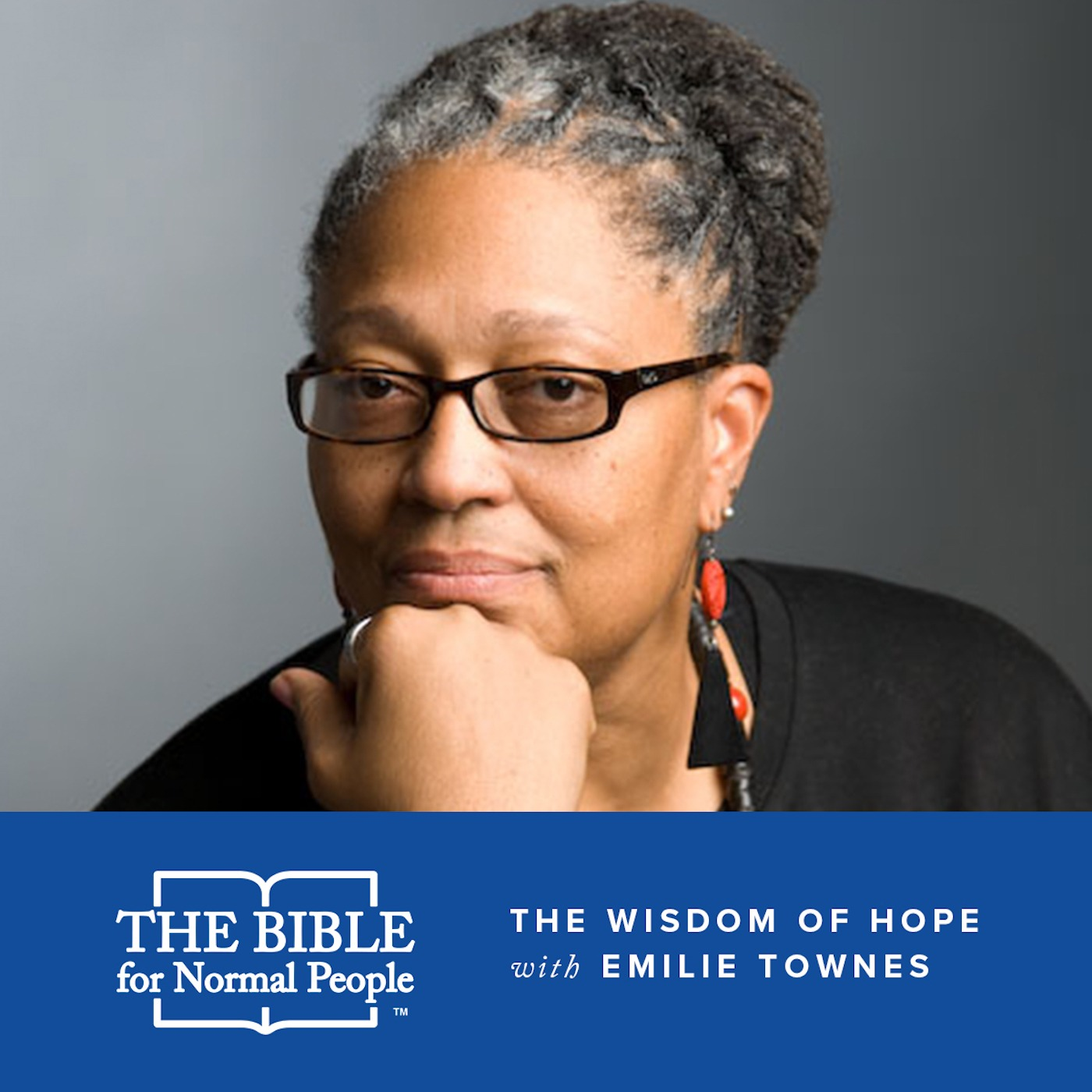 Episode 145: Emilie Townes - The Wisdom of Hope