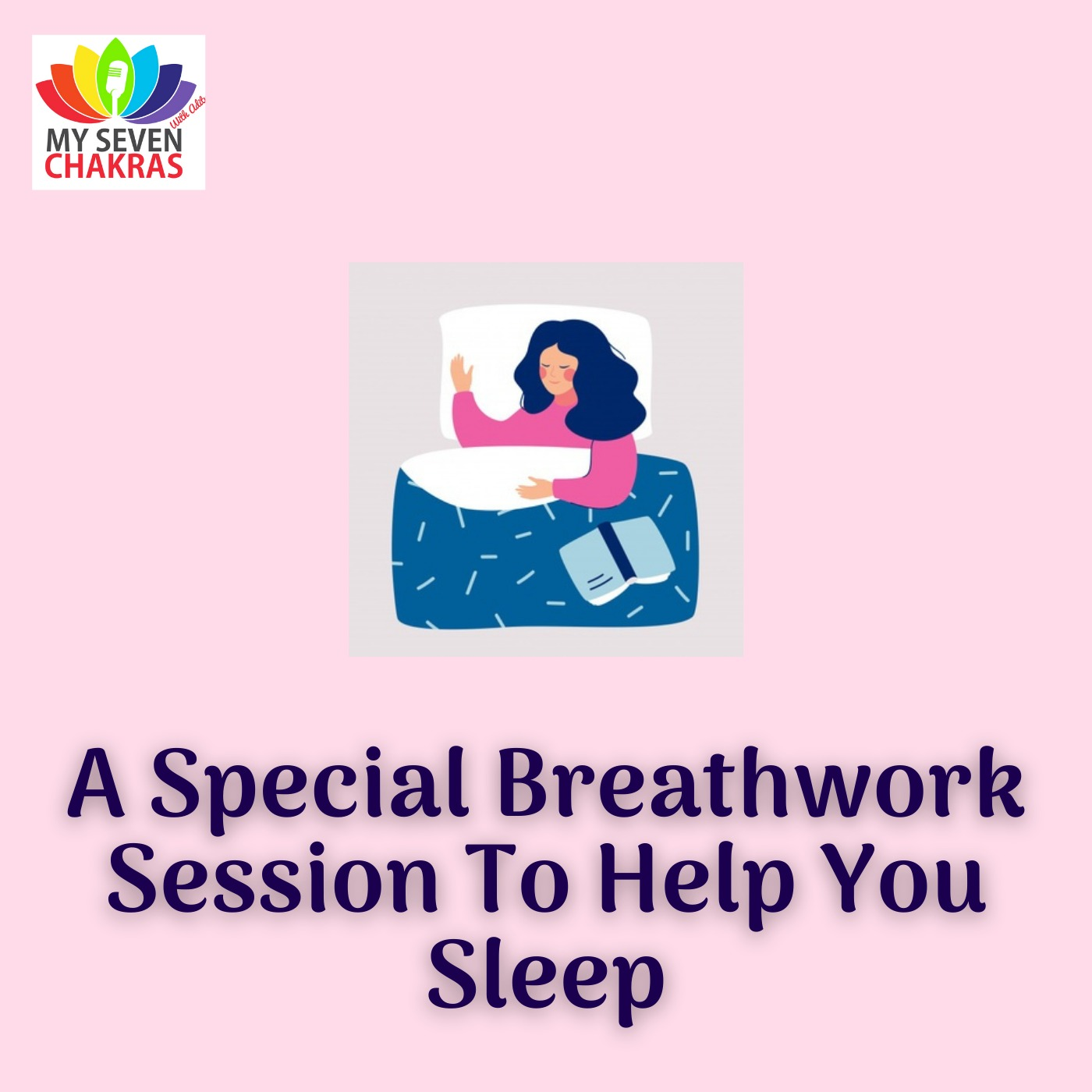 A Special Breathwork Session To Help You Sleep