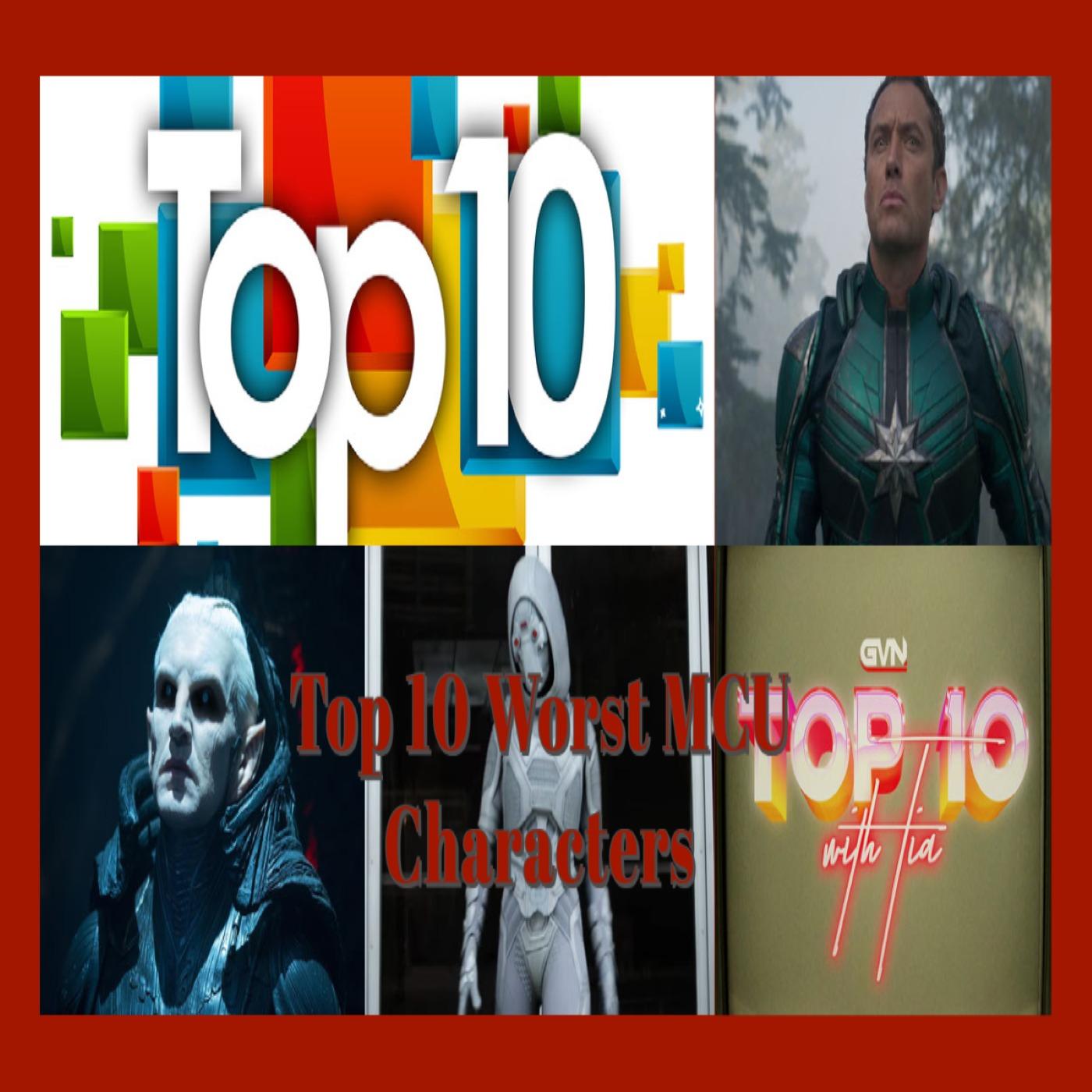 Top 10 Worst MCU Characters