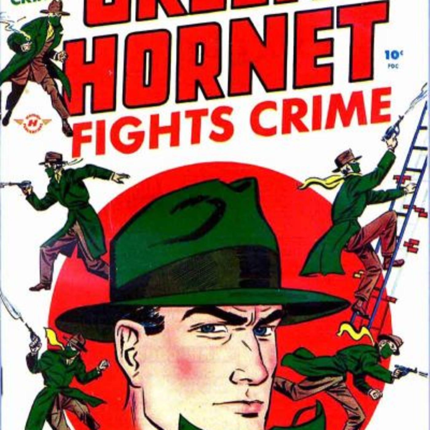 The Green Hornet - 00 - 440611 The Hornet Does It.mp3