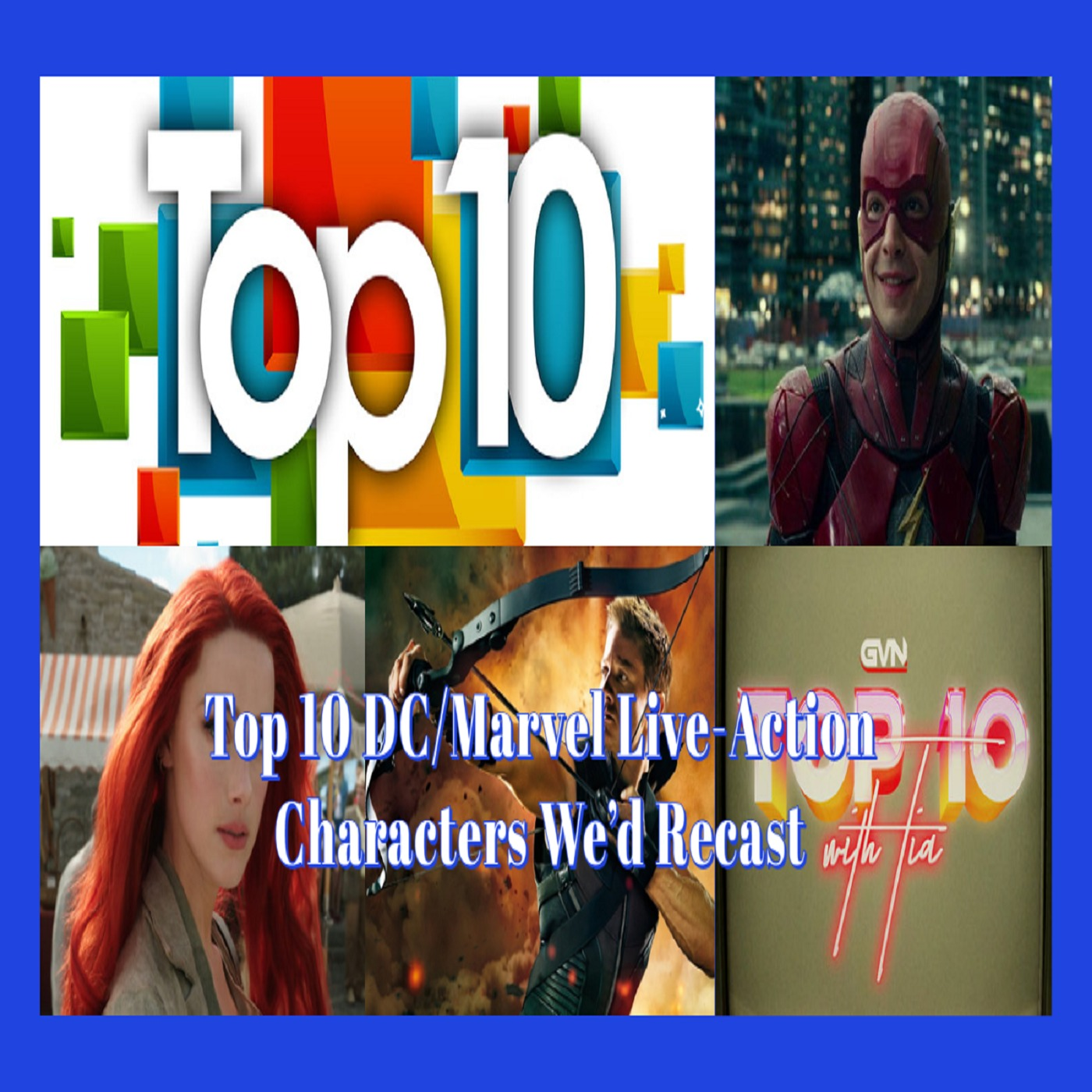Top 10 DC/Marvel Live-Action Characters We'd Recast