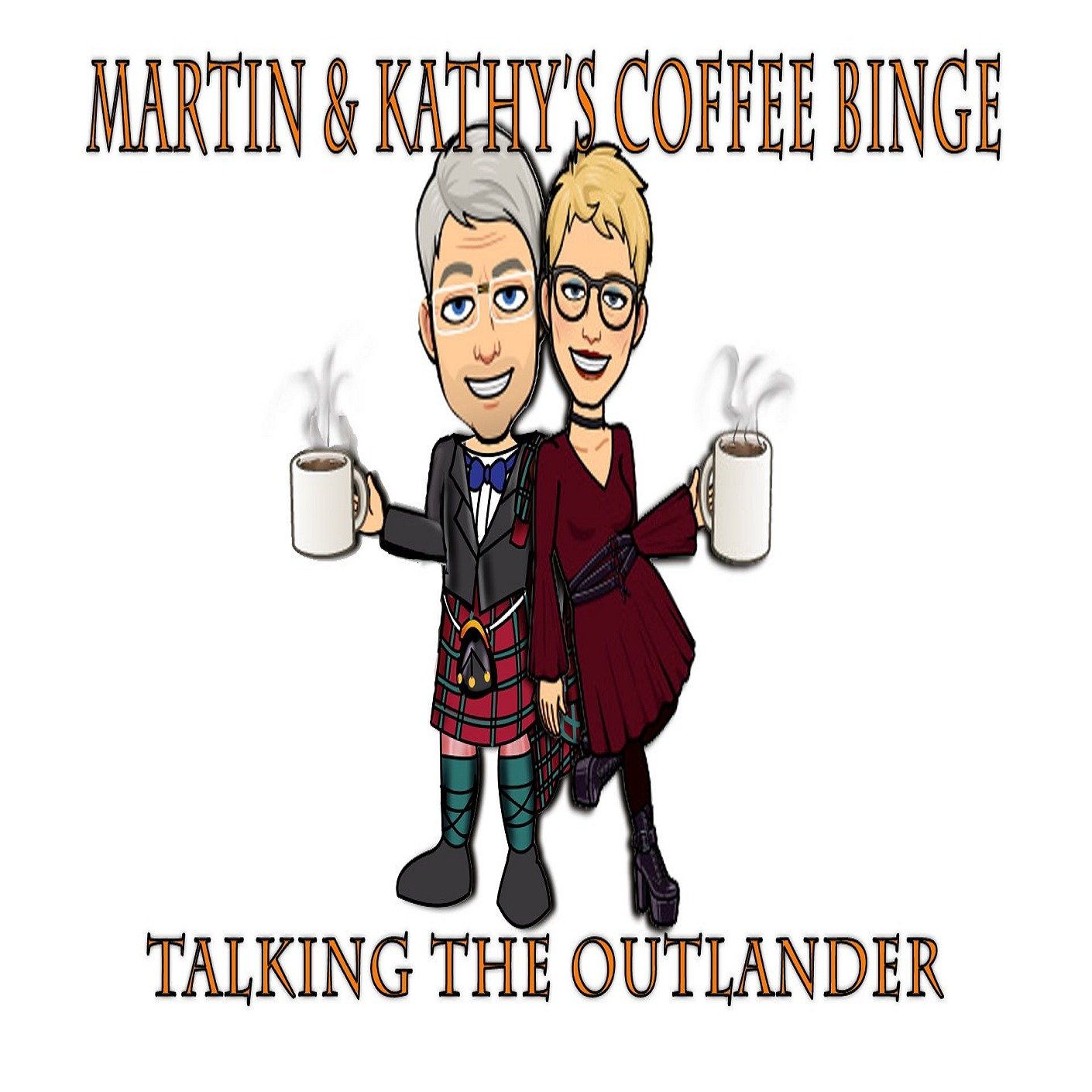 Martin and Kathy's Coffee Binge: The Outlander