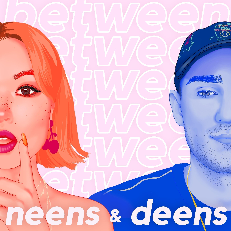 Between Neens & Deens