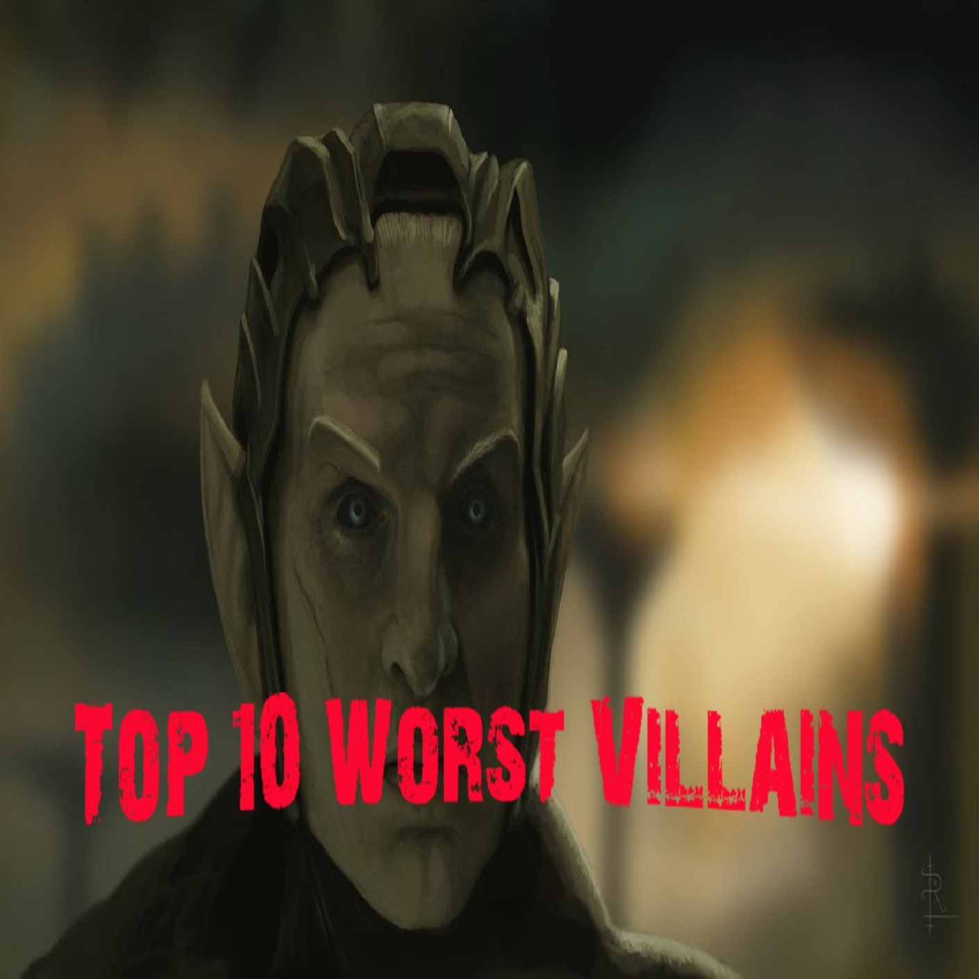 Top 10 Worst Villains
