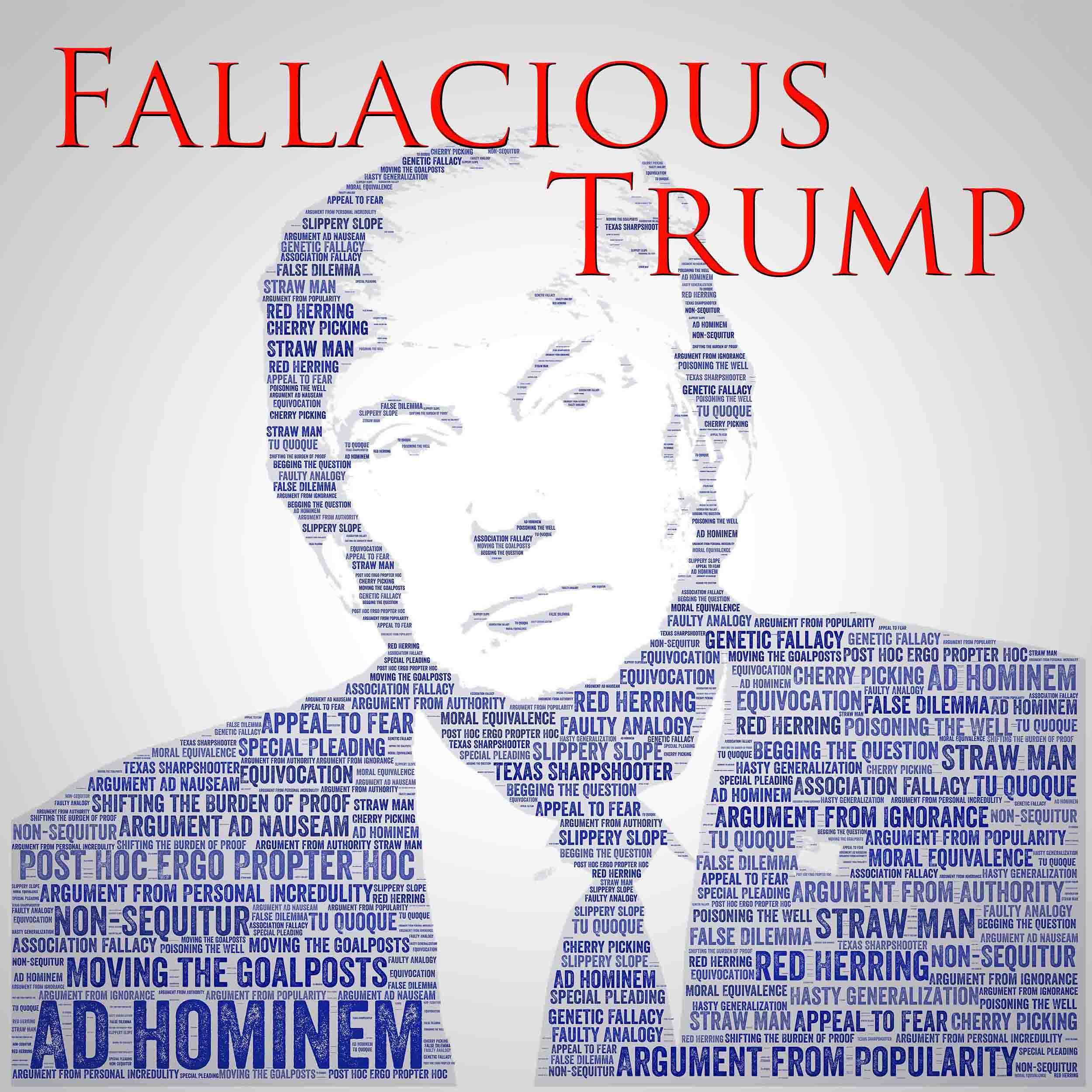 Faulty Analogy - FT#41 – Fallacious Trump – Lyssna här ...