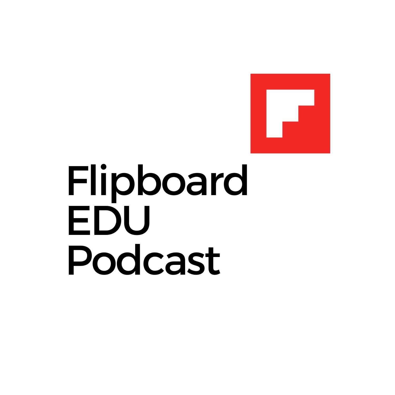 Flipboard EDU Podcast - cover
