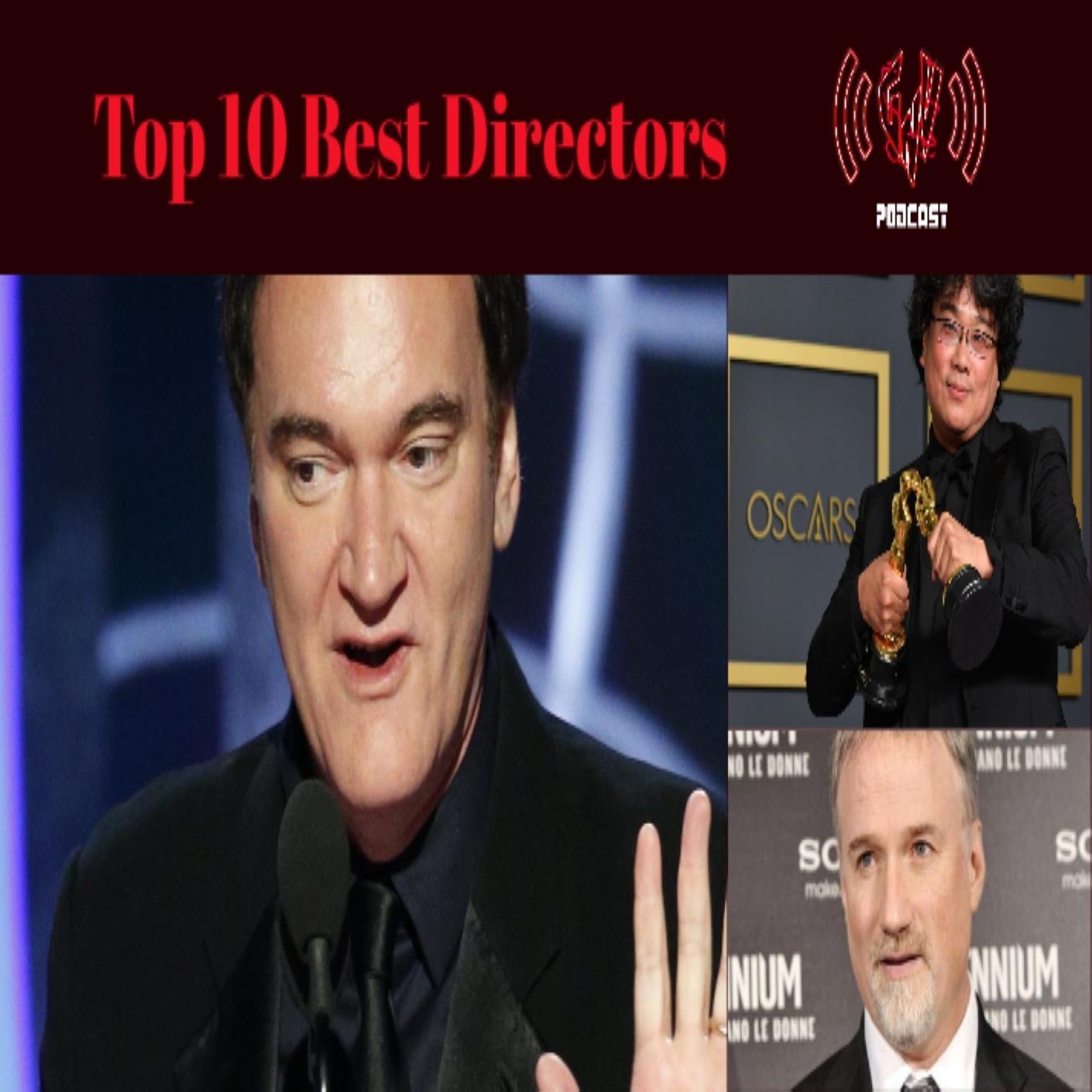 Top 10 Best Directors