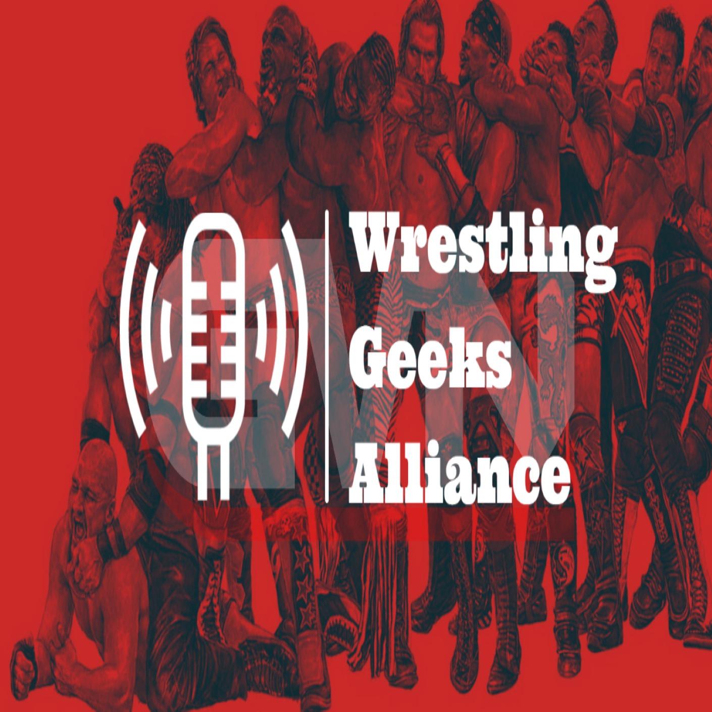 Wrestling Geeks Alliance - Week In Review (7/11/2020)