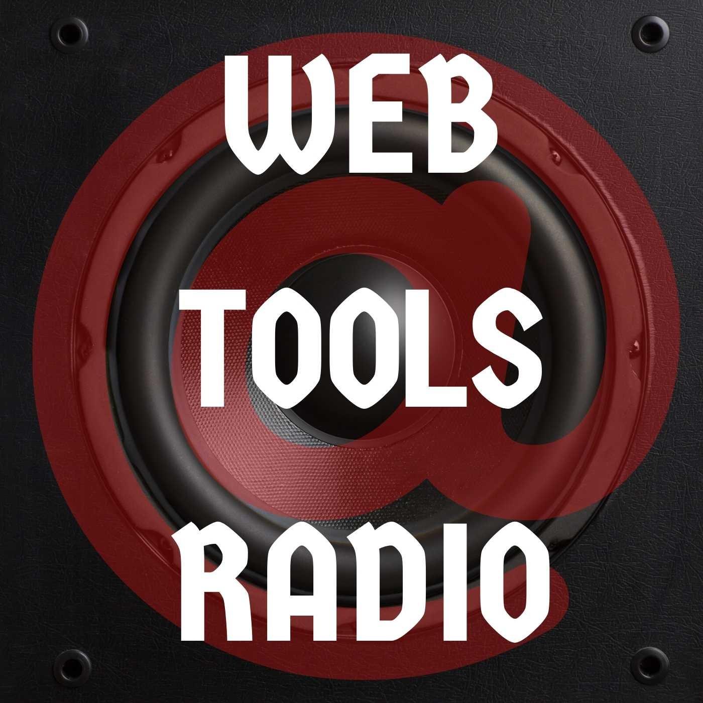 Weekly Web Tools is Now Web Tools Radio