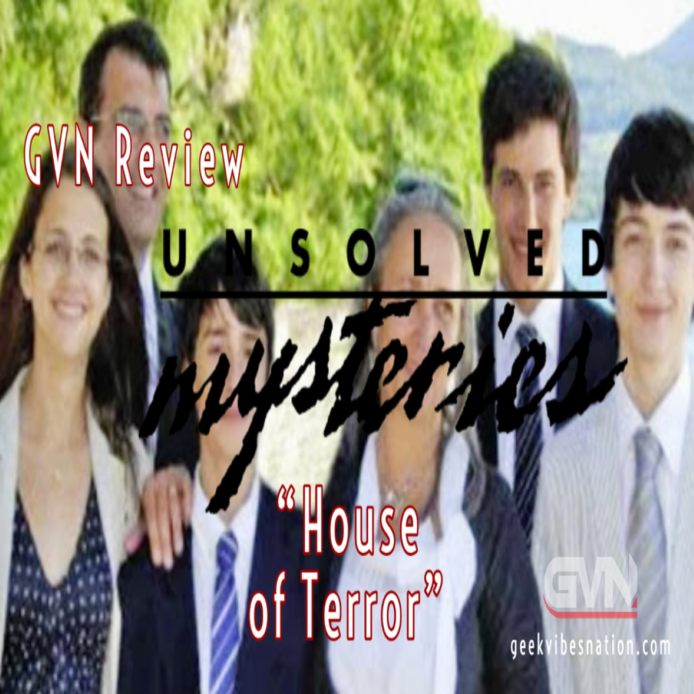 GVN Review: Unsolved Mysteries - House of Terror