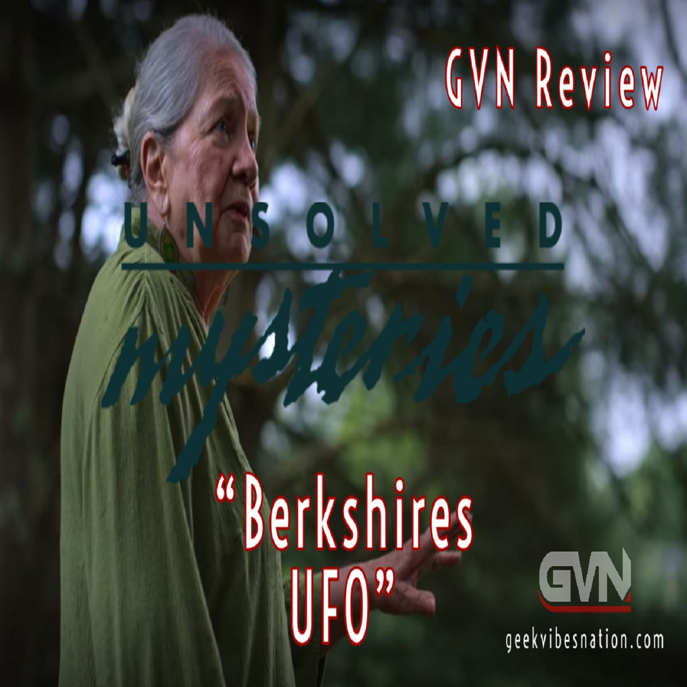 GVN Reviews: Unsolved Mysteries - Berkshires UFO