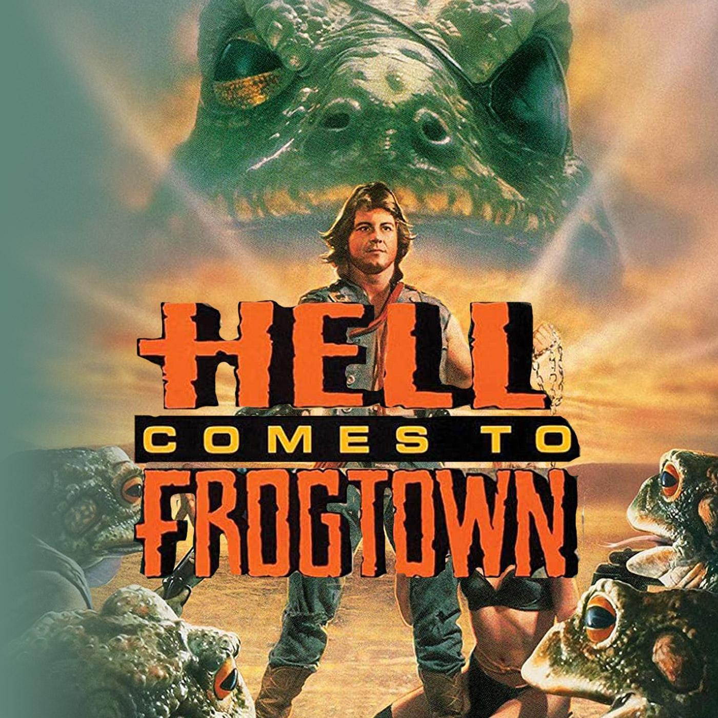 GVN Presents: They Called This a Movie - Hell Comes to Frogtown (1988)