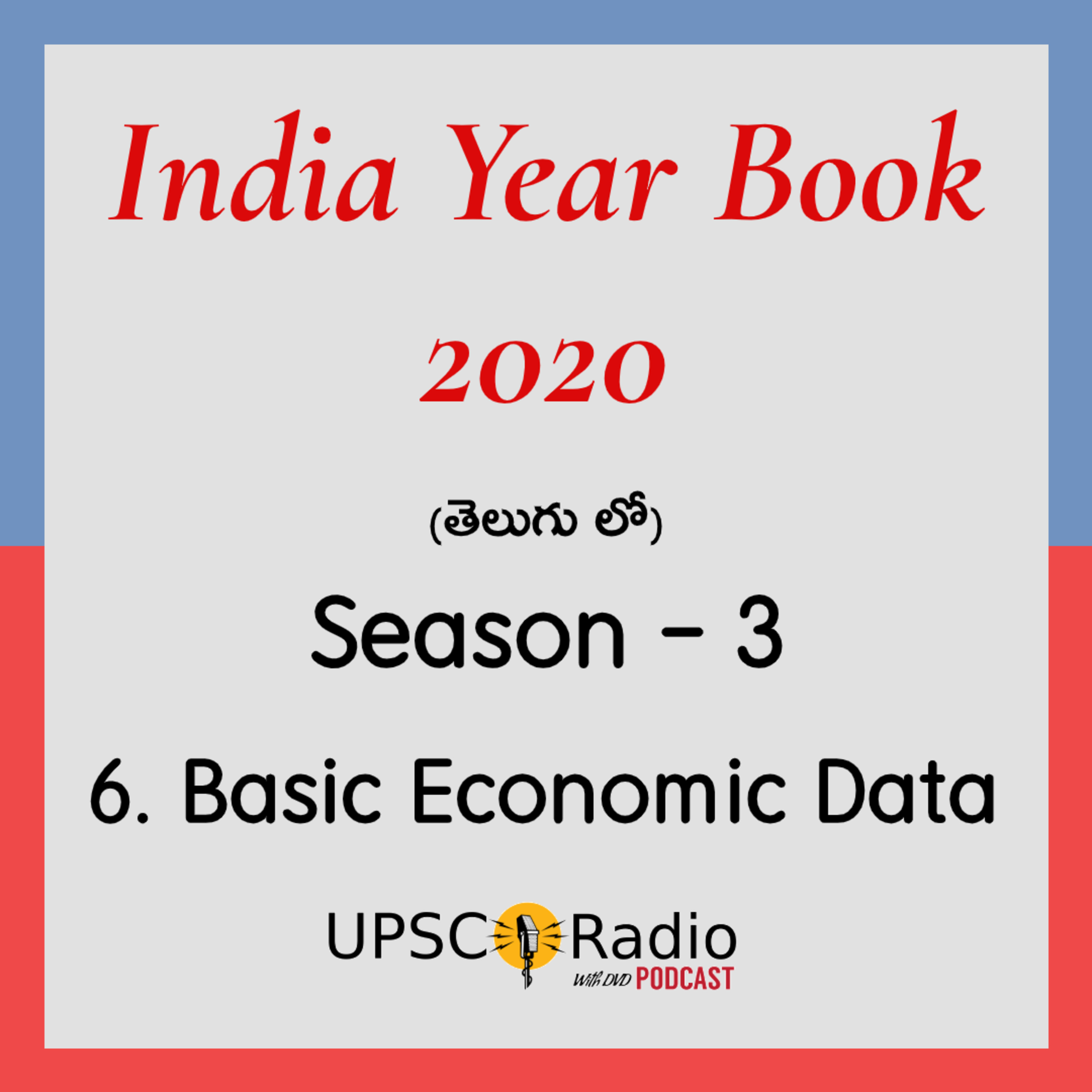 S3: CH:6 Basic Economic Data || INDIA YEAR BOOK 2020