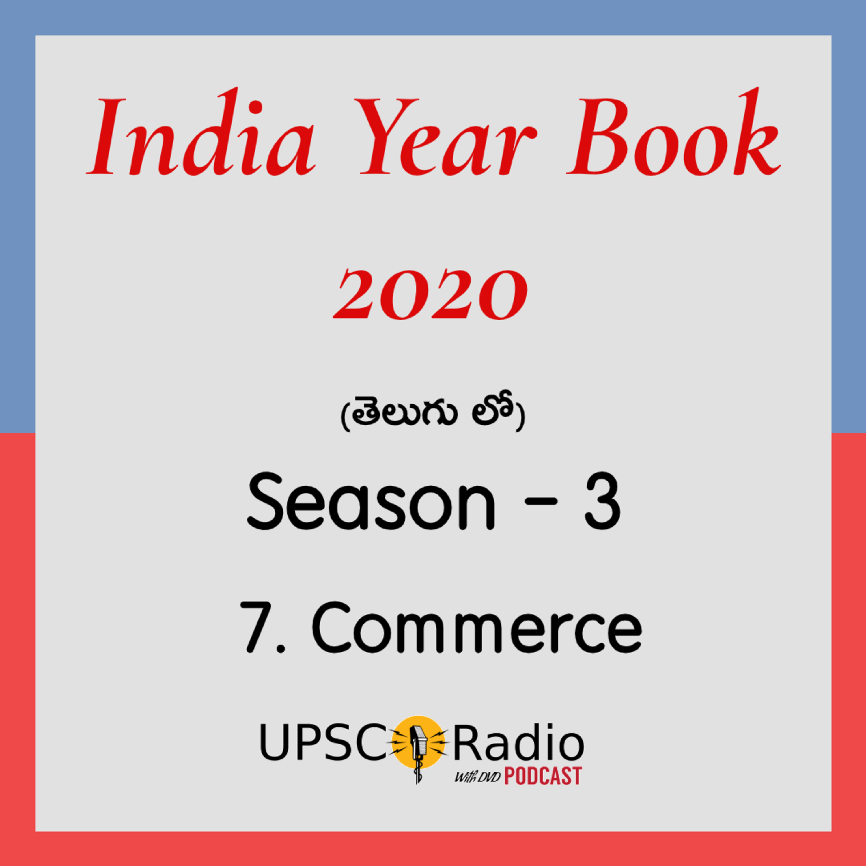 S3: CH:7 Commerce || INDIA YEAR BOOK 2020