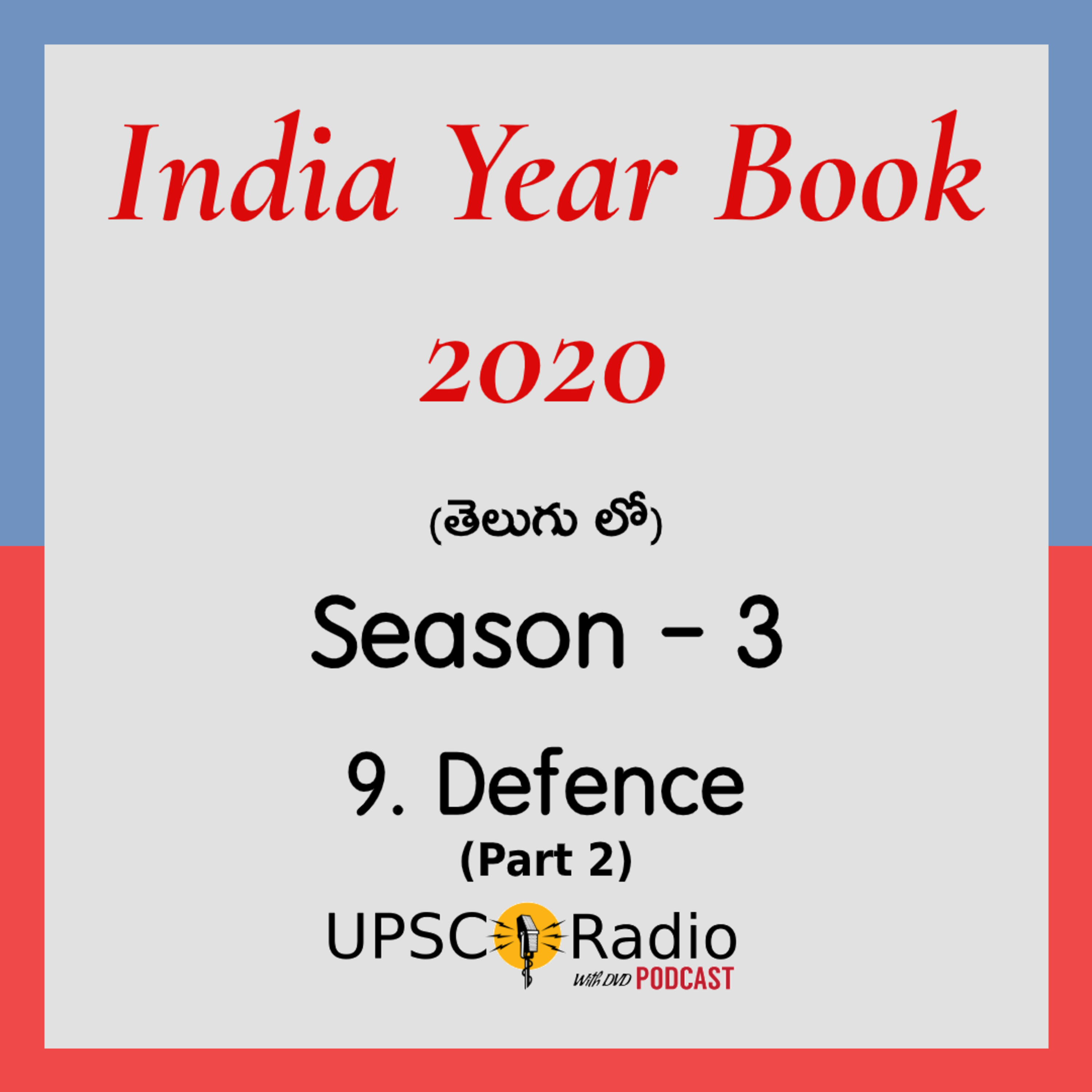 S3: CH:9 Defence (Part 2) || INDIA YEAR BOOK 2020