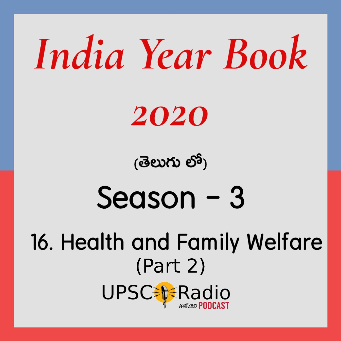 S3: CH:16 Health and Family Welfare (Part 2) || INDIA YEAR BOOK 2020