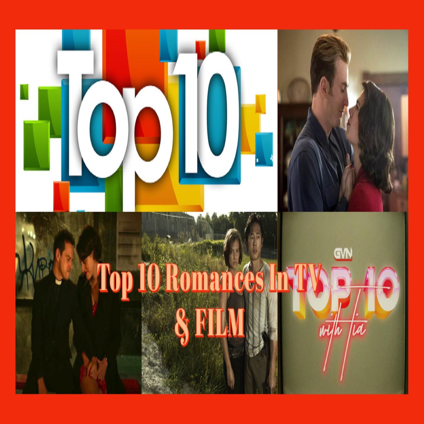Top 10 Romances in TV & FILM