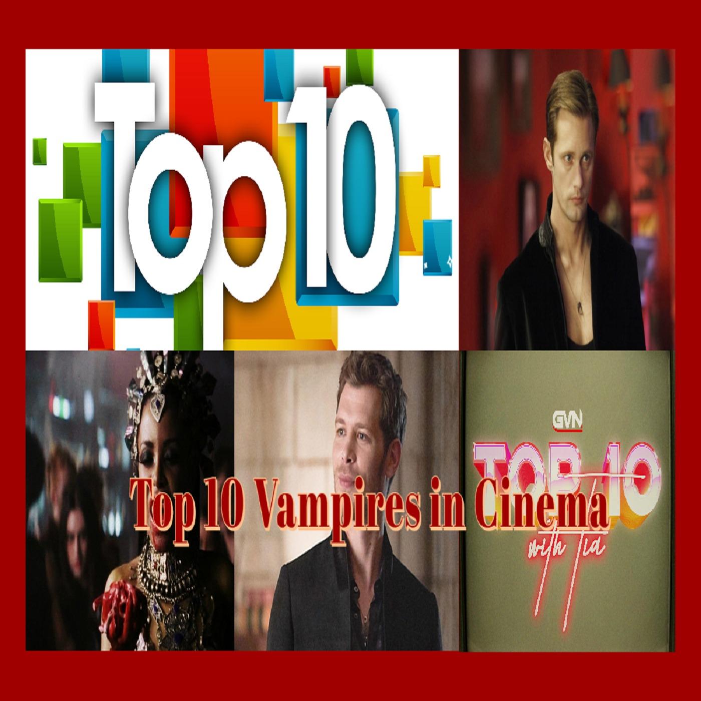 Top 10 Vampires in Film & Television