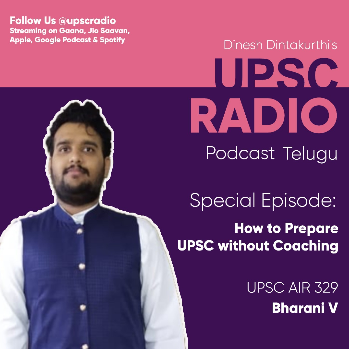 Special Episode with UPSC Ranker Bharani V on How to Prepare UPSC without Coaching