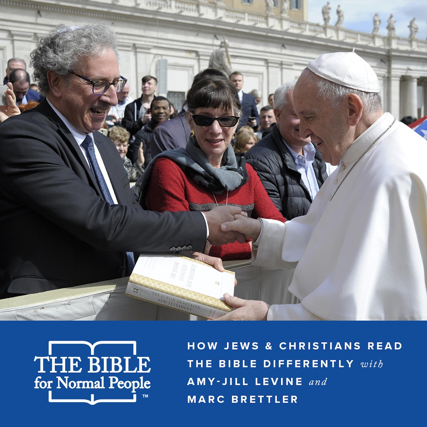 Episode 154: Amy-Jill Levine and Marc Brettler - How Jews & Christians Read the Bible Differently