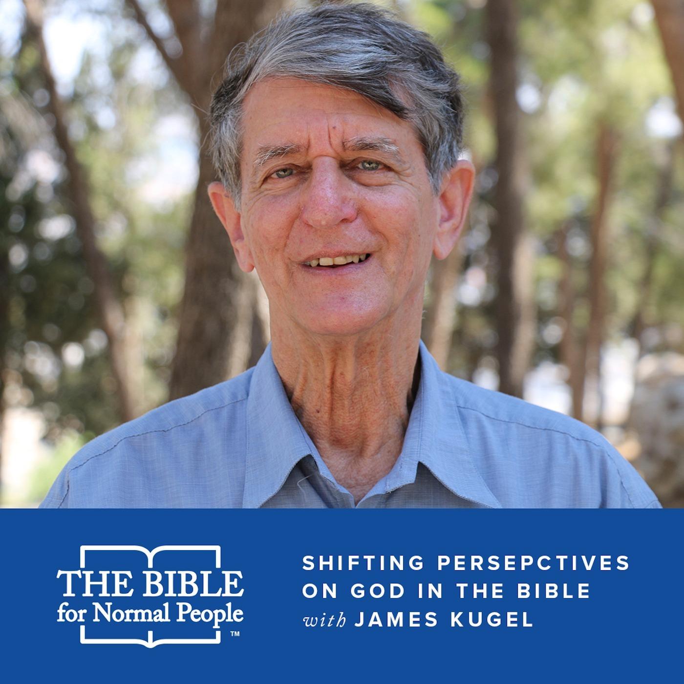 Episode 153: James Kugel - Shifting Perspectives on God in the Bible