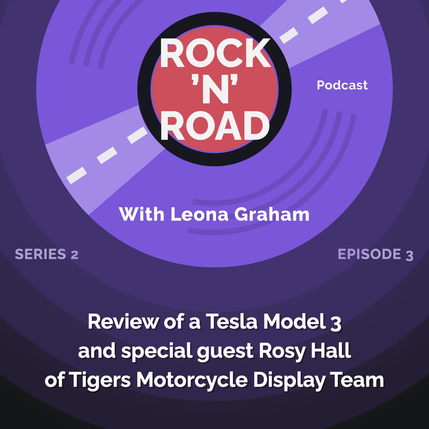 Series 2 Episode 3: Review of a Tesla Model 3 and special guest Rosy Hall from the Tigers Motorcycle Display Team
