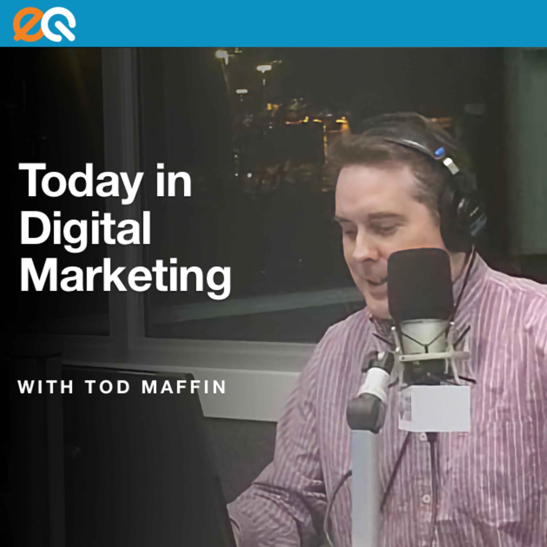 Today in Digital Marketing