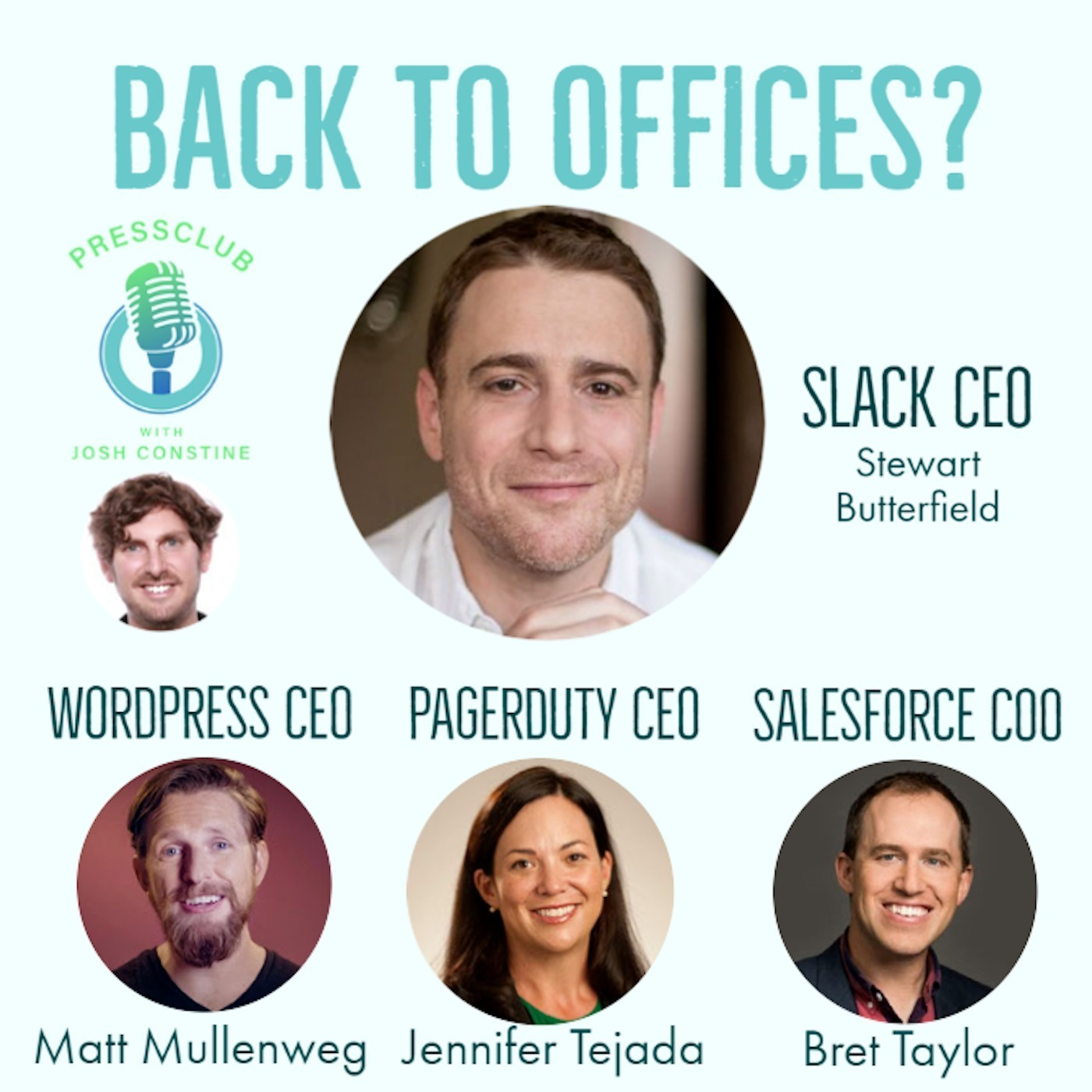 Back to offices or remote forever? CEOs of Slack, WordPress, PagerDuty on PressClub