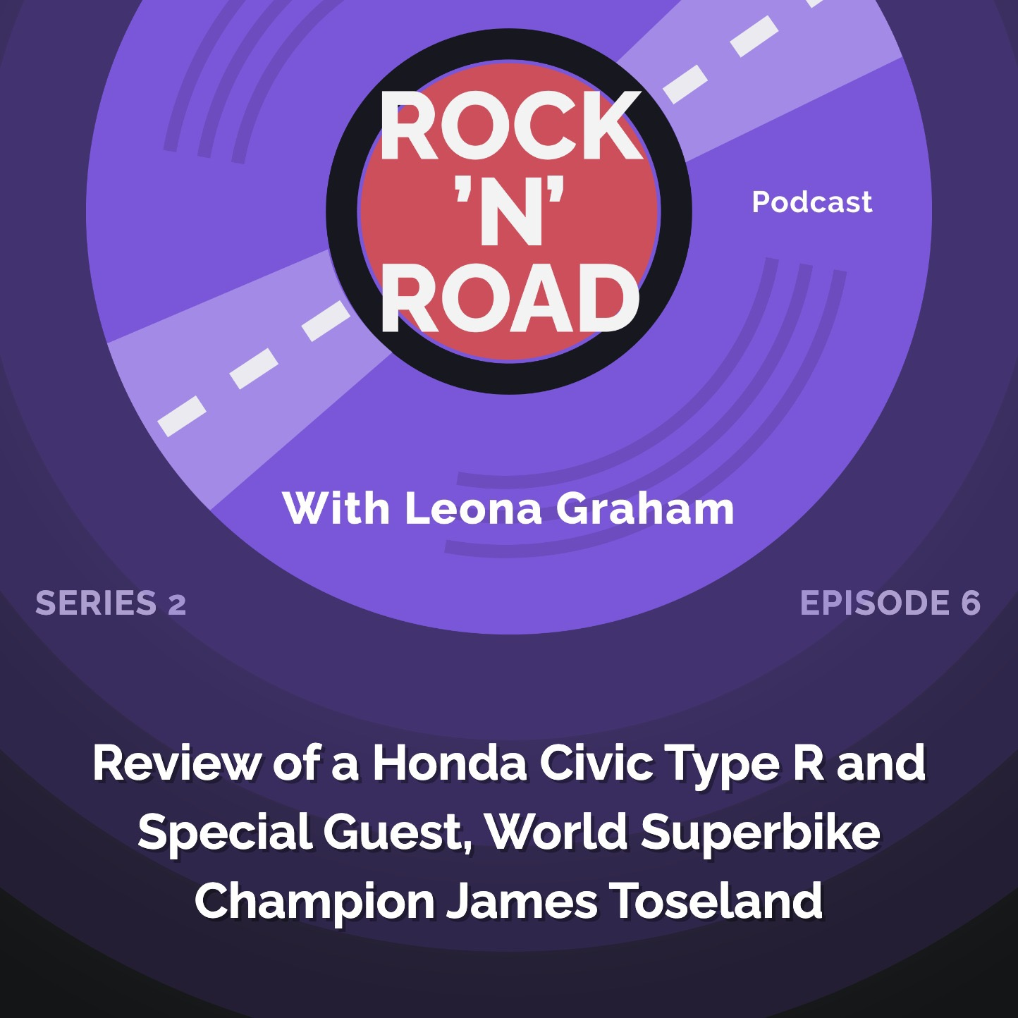 Series 2 Episode 6: Review of a Honda Civic Type R and World Superbike Champion James Toseland