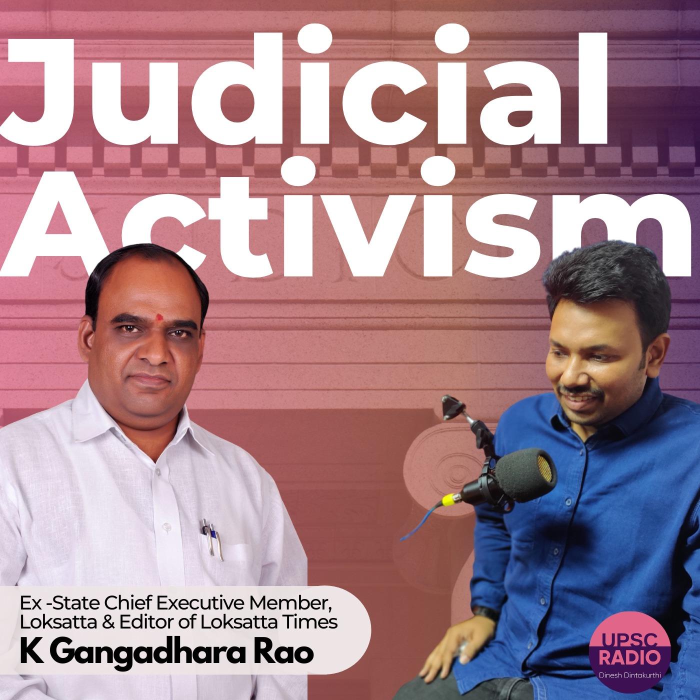 Judicial Activism with K Gangadhar Rao Ex Loksatta Member, UPSC Faculty