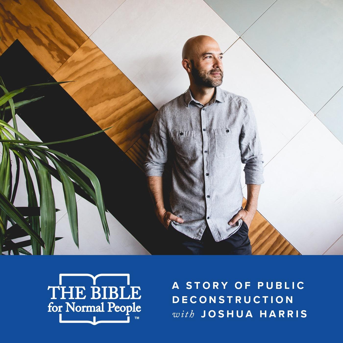 Episode 167: Joshua Harris - A Story of Public Deconstruction