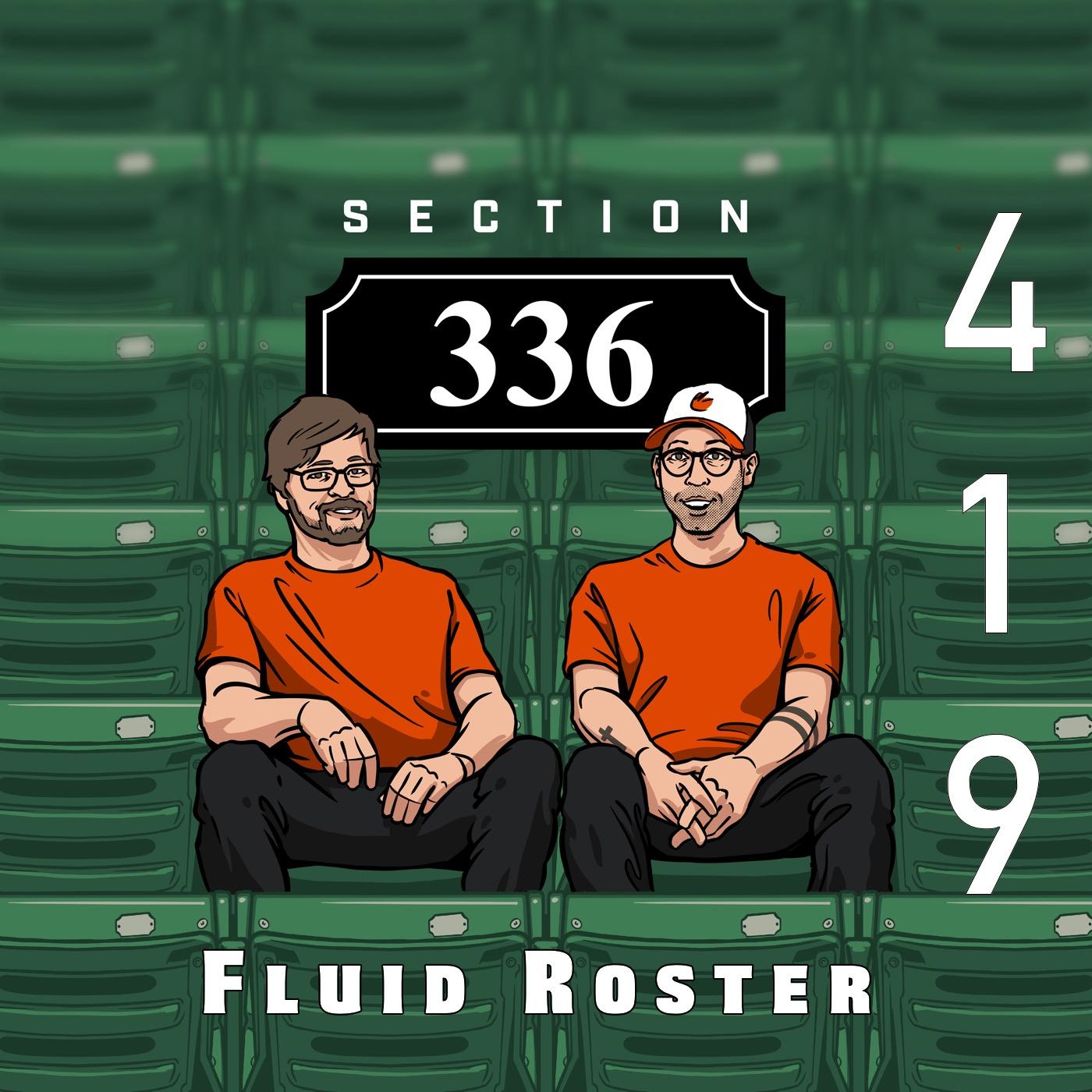 Pod 419 : Fluid Roster