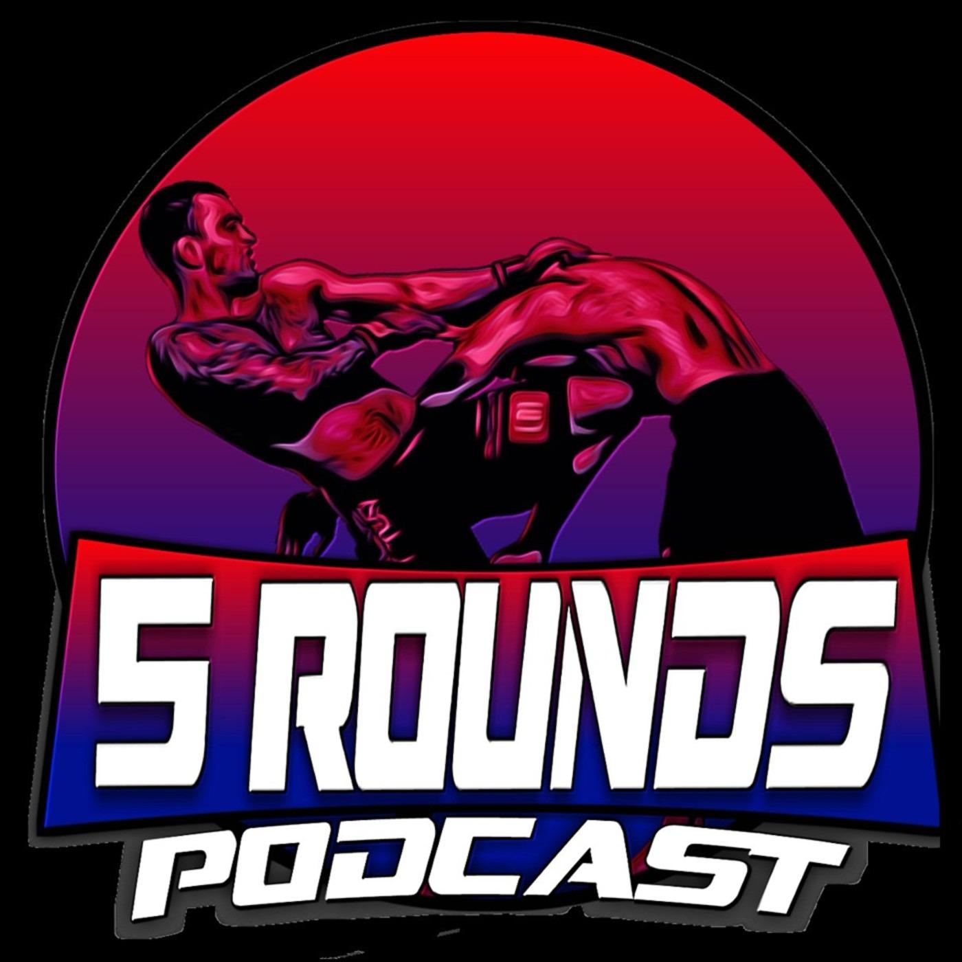 Five Rounds Podcast: UFC Fight Night - Reyes v Prochazka