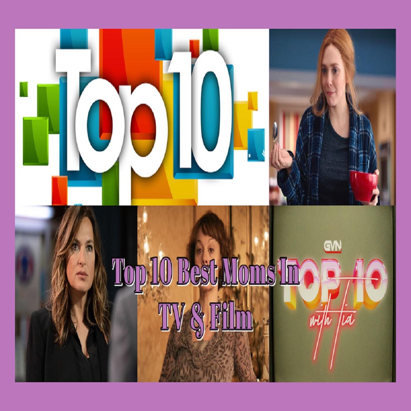 GVN Presents: Top Best Moms In TV & Film