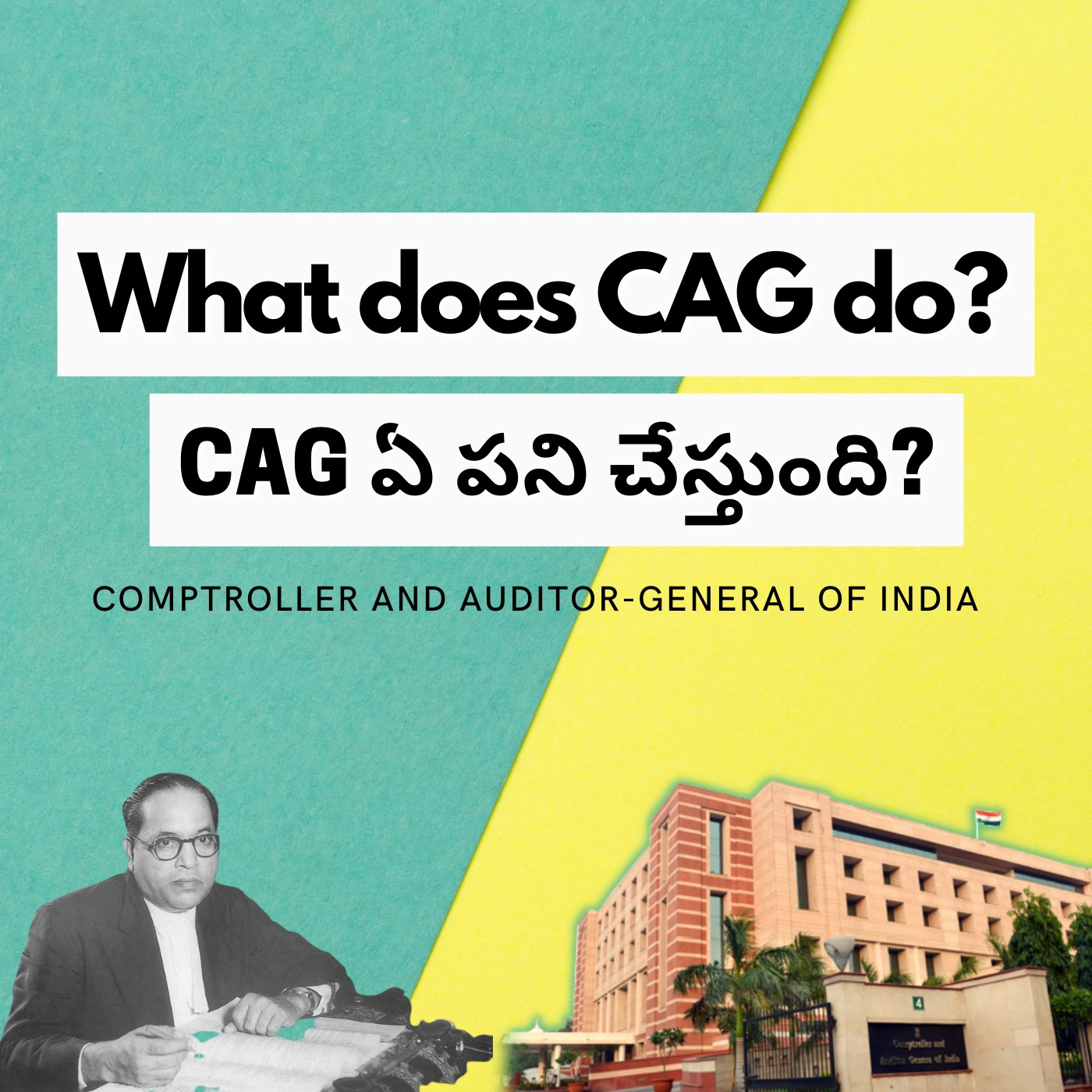 The Guardian of Public Wallet - Comptroller and Auditor-General of India (CAG)