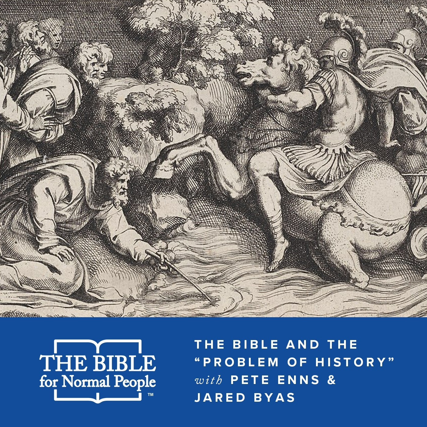 """Episode 169: Pete & Jared - The Bible and the """"Problem of History"""""""