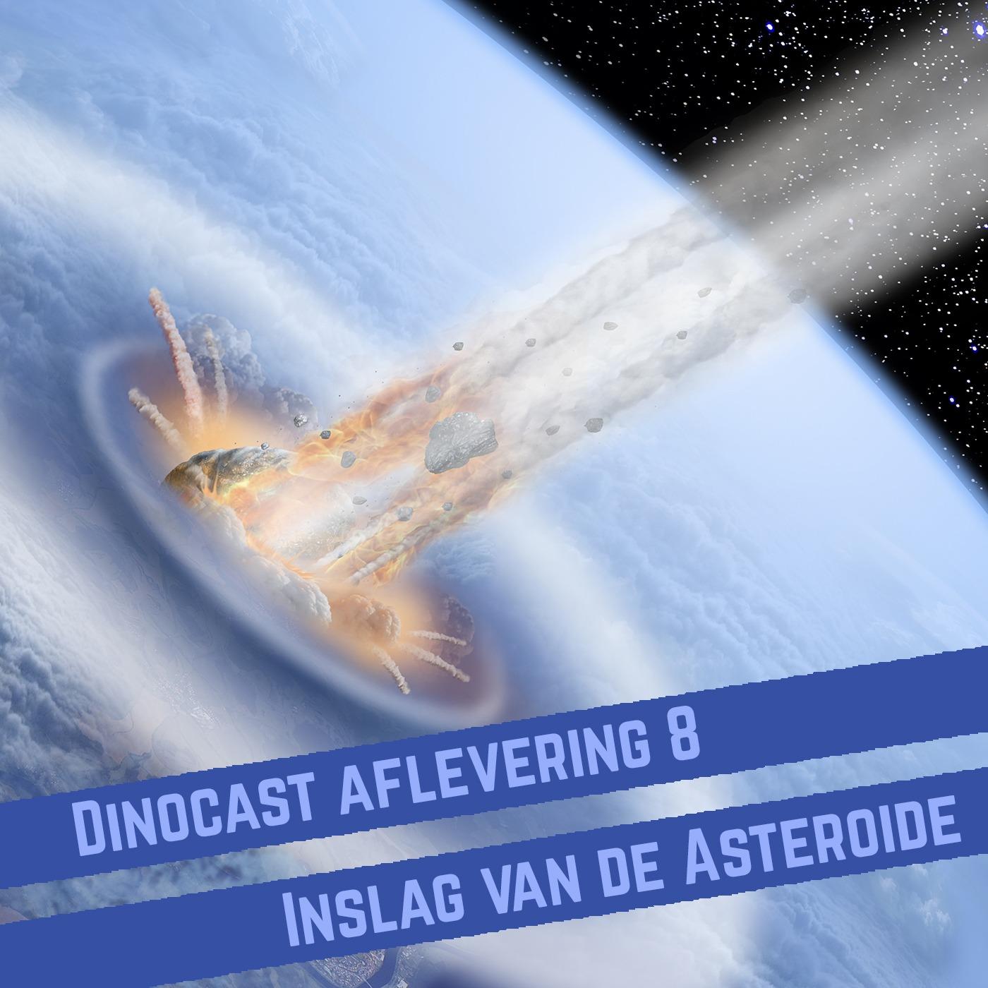 8. Inslag van de Asteroïde: 'hel op aarde'