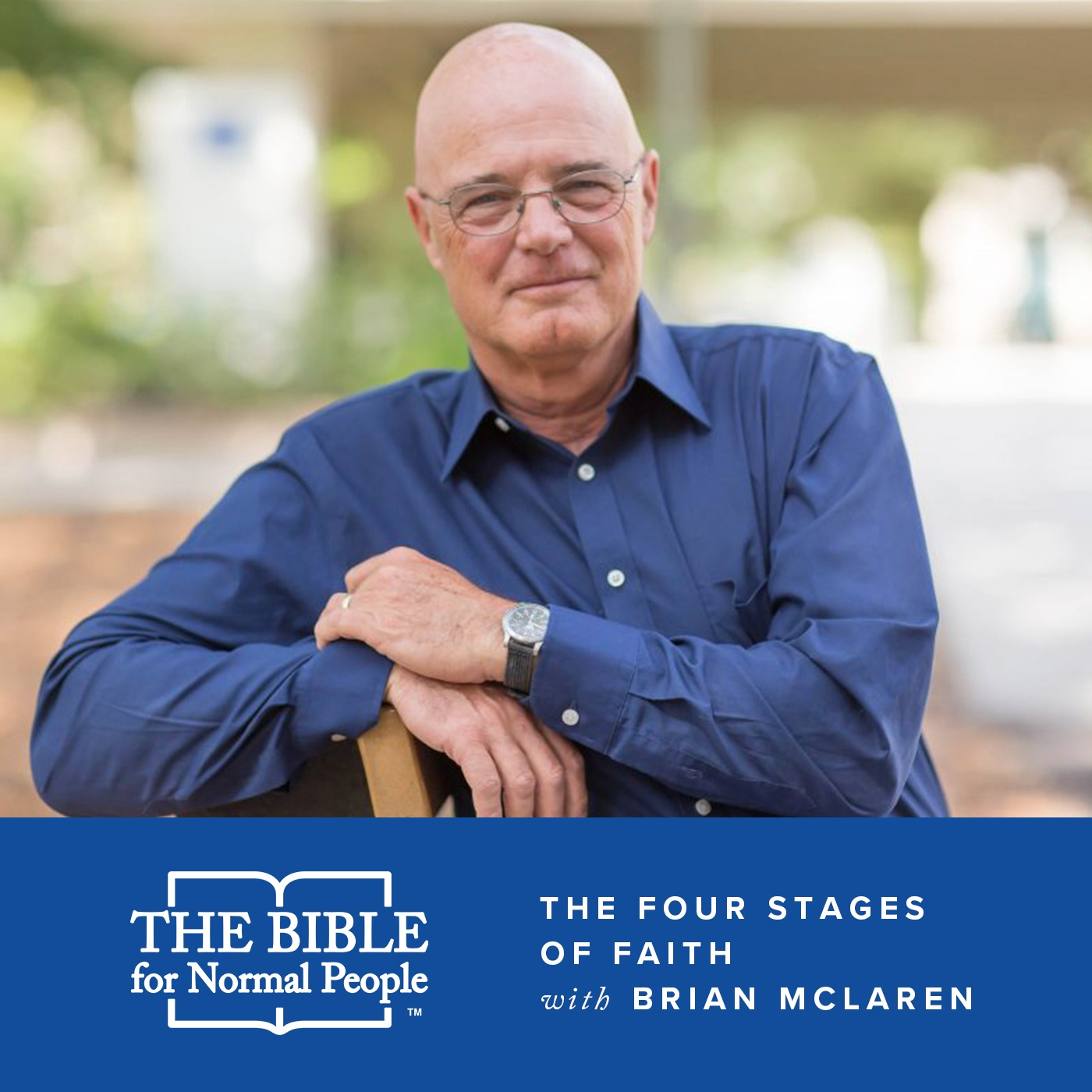Episode 174: Brian McLaren - The Four Stages of Faith