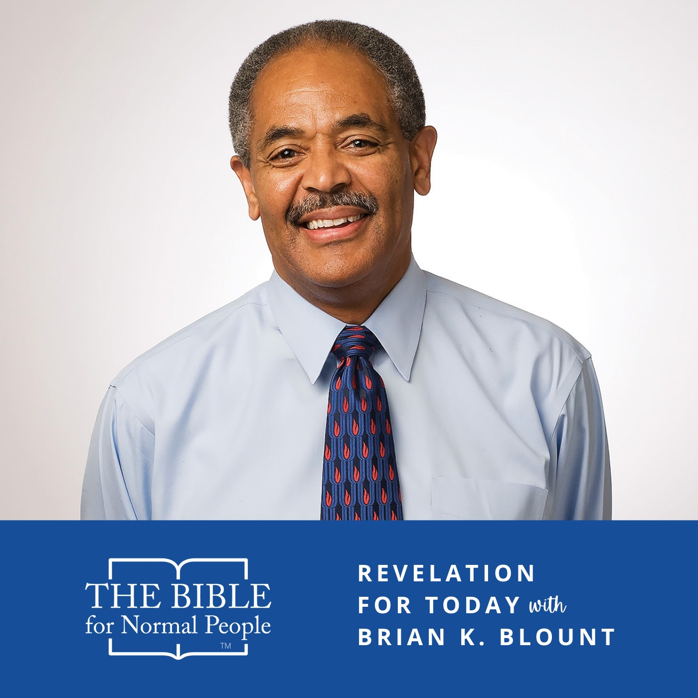 Episode 180: Brian K. Blount - Revelation for Today