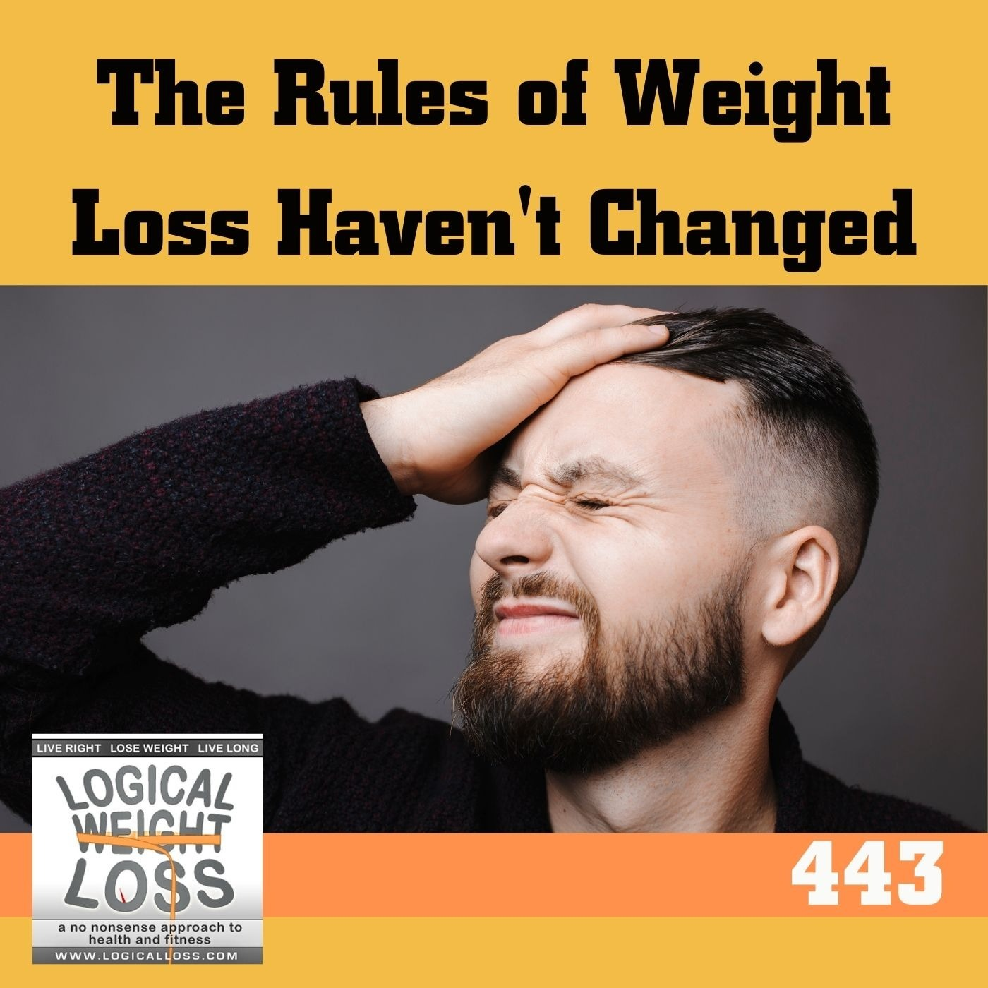 The Rules of Weight Loss Haven't Changed